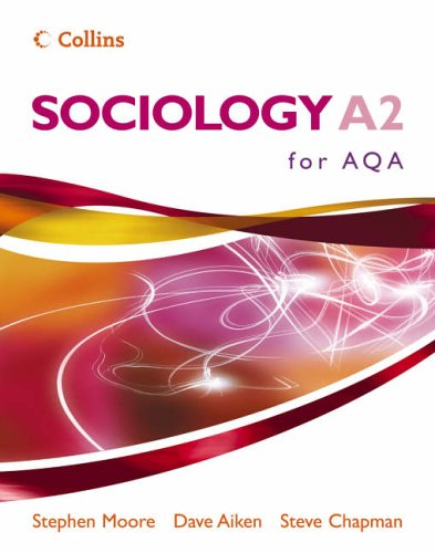 Sociology For A2 For Aqa Pupil Book (Sociology For As/A2)