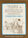 Tofu & Soymilk Production (Soyfoods Production, 2)