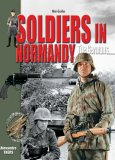 Soldiers in Normandy: Ther Germans