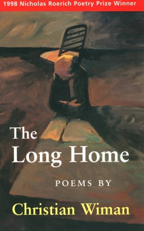 The Long Home: Winner of the 1998 Nicholas Roerich Poetry Prize