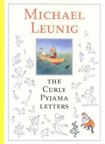 The Curly Pyjama Letters by Michael Leunig