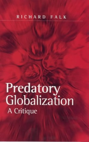 Predatory Globalization: An Introduction to Interpretative Sociology