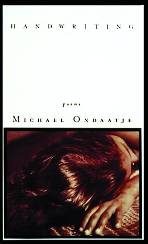 Handwriting by Michael Ondaatje