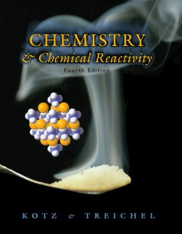 Chemistry & Chemical Reactivity, Instructor's Annotated Edition