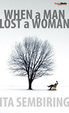 When a Man Lost a Woman