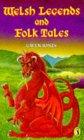 Welsh Legends And Folk Tales