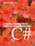 A Natural Introduction To Computer Programming With C#