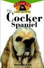 The Cocker Spaniel: An Owner′s Guide to a Happy Healthy Pet