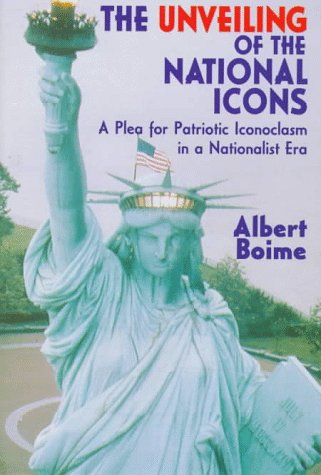 The Unveiling of the National Icons by Albert Boime