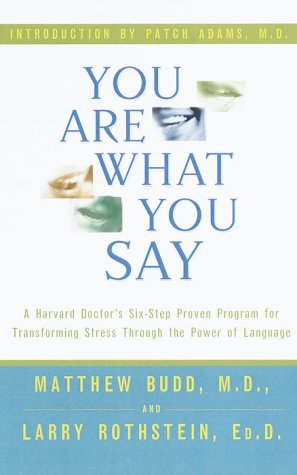 You Are What You Say  by Matthew Budd