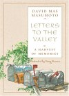 Letters to the Valley: A Harvest of Memories