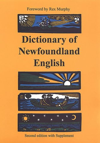 Dictionary of Newfoundland English by G.M. Story