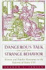 Dangerous Talk and Strange Behavior: Women and Popular Resistance to the Reforms of Henry VIII