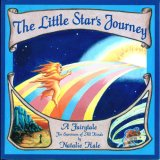 The Little Star's Journey: A Fairytale for Survivors of All Kinds