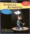 Acting for Animators: A Complete Guide to Performance Animation [With CDROM]