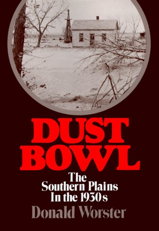 thesis of the dust bowl by donald worster Dust bowl: donald worster the 1930s are a decade marked by devastation the nation was in an economic crisis, millions of people were going hungry, and jobless.