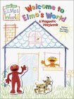 Welcome to Elmo's World: A Magnetic Playbook (Magnetic Play Book)
