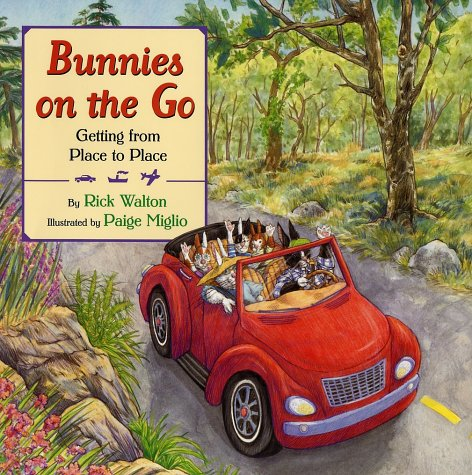 Bunnies on the Go: Getting from Place to Place (Bunnies)