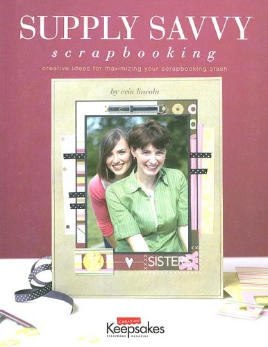 Supply Savvy: Scrapbooking