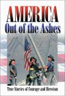 America Out of the Ashes [With Postcard]