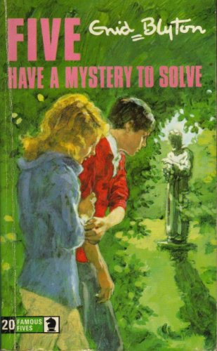 Five Have a Mystery to Solve (The Famous Five, #20)