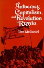 Autocracy, Capitalism and Revolution in Russia