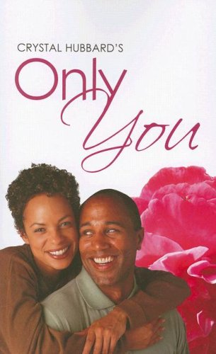Only You by Crystal Hubbard