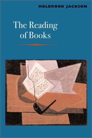 The Reading of Books by Holbrook Jackson