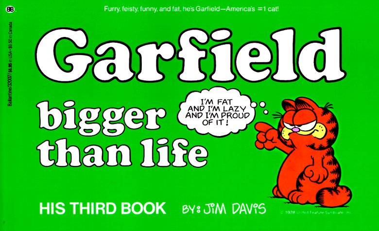 Garfield Bigger Than Life (Garfield #3)