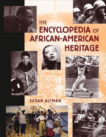 The Encyclopedia Of African American Heritage