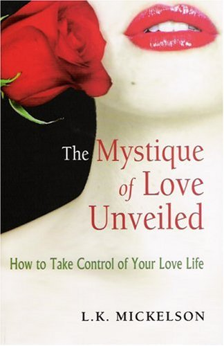 The Mystique Of Love Unveiled