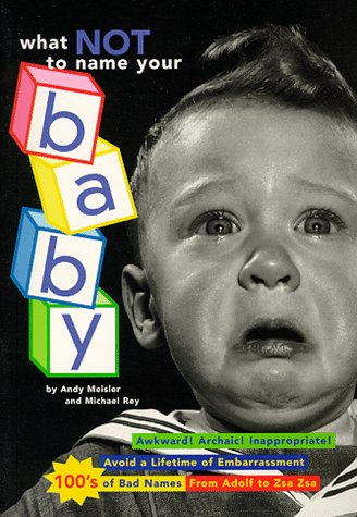 What Not to Name Your Baby