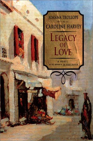 Legacy of Love by Caroline Harvey