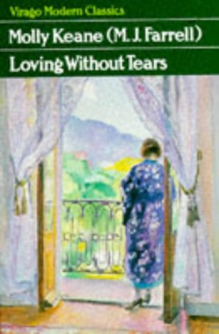 Loving Without Tears by Molly Keane