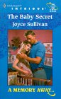 The Baby Secret (Harlequin Intrigue #546)