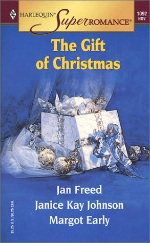 The Gift of Christmas by Jan Freed