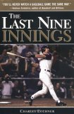 The Last Nine Innings: Inside the Real Game Fans Never See