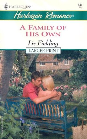 A Family of His Own by Liz Fielding