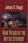 Dark Voyage of The Mittie Stephens: A Western Story (Five Star First Edition Westerns)