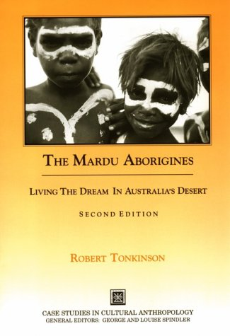 The Mardu Aborigines: Living the Dream in Australia S Desert