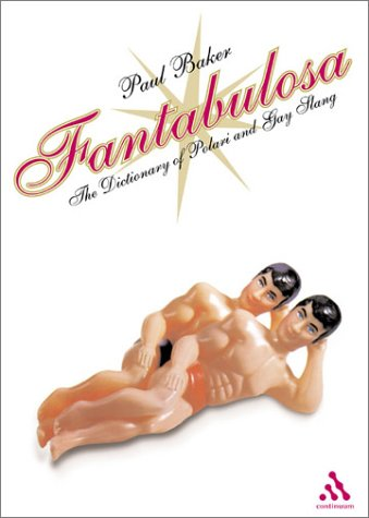 Fantabulosa: Dictionary of Polari and Gay Slang