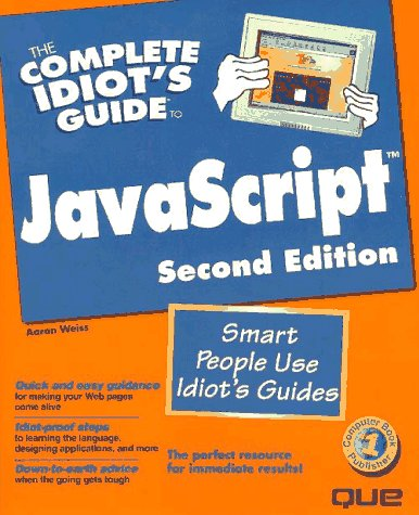 The Complete Idiot's Guide To Java Script