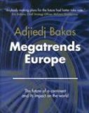 Megatrends Europe: The Future of a Continent and Its Impact on the World