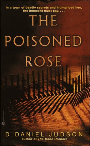 The Poisoned Rose by Daniel Judson
