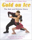 Gold On Ice: The Sale And Pelletier Story