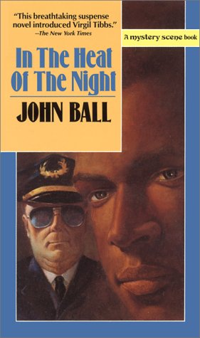 In the Heat of the Night (Mystery Scene Books) by John Dudley Ball