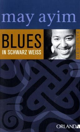 blues in schwarz weiss by may ayim — reviews, discussion, Hause ideen