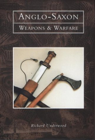 Anglo Saxon Weapons And Warfare