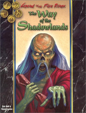 The Way of the Shadowlands by Rich Wulf