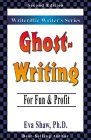 Ghostwriting: For Fun & Profit